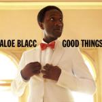 Okładka najnowszego albumu artysty Good Things (2010).   fot: www.facebook.com/aloeblacc