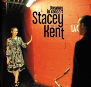 Okładka albumu Stacey Kent Dreamer in Concert