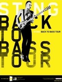 Plakat promujący trasę koncertową Stinga Back to Bass