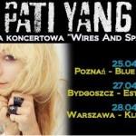 Poznań, Bydgoszcz i Warszawa - w tych polskich miastach Pati Yang będzie promować swój najnowszy studyjny album, Wires and Sparks