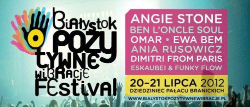 Line-up festiwalu Białystok Pozytywne WIbracje 2012 przedstawiony na plakacie