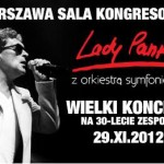 Wspólne przedsięwzięcie Lady Pank i Orkiestry Symfoników Gdańskich ma wielką szansę na to, by z jednorazowego projektu przerodzić się np. w trasę koncertową po Polsce
