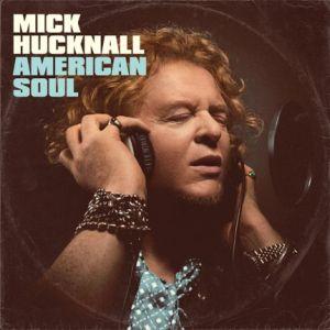 Okładka najnowszego albumu Micka Hucknalla - American Soul