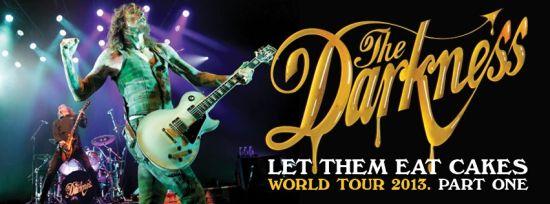 Plakat najnowszej trasy koncertowej zespołu The Darkness - Let Them Eat Cakes World Tour 2013. Part One