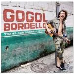 Wydany w 2010 roku album zespołu Gogol Bordello - Trans Continental Hustle - zebrał bardzo dobre recenzje. Czy tak samo będzie z albumem Pura Vida Cinspiracy, którego premiera planowana jest na 2013 rok? | www.facebook.com/gogolbordello