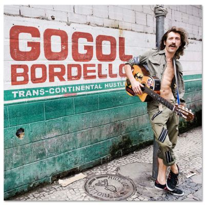Gogol Bordello - okładka albumu Trans Continental Hustle